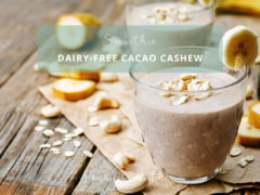 Dairy-Free Cacao Cashew